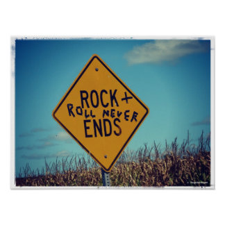 Rock Ends Road Sign Graffitti, Rock and Roll