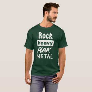 Rock Heavy Punk Metal music fan T-Shirt