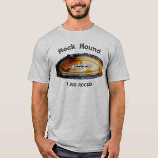 Rock Hound - I Dig Rocks! T-Shirt