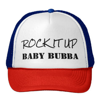 Rock It Up Baby Bubba Hip Hop Old School Hat