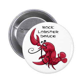 Rock Lobster Dance 2 Inch Round Button