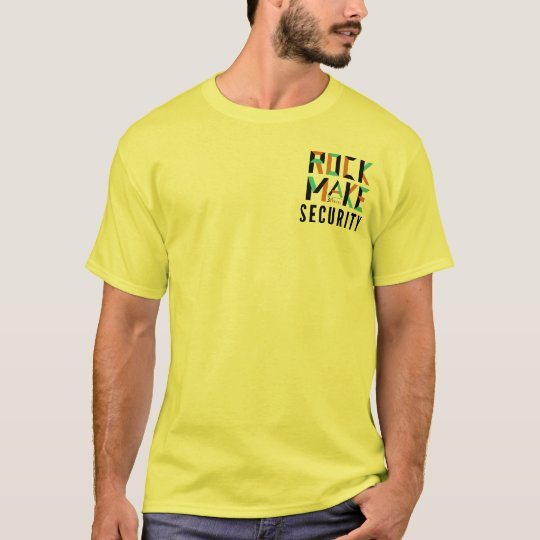 Rock Make Security T-Shirt