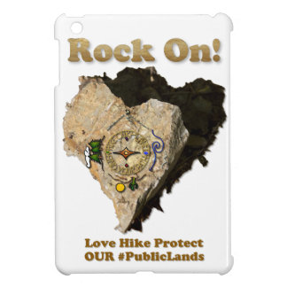 ROCK ON! Love Hike Protect Our Public Lands Cover For The iPad Mini