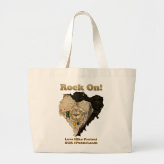 ROCK ON! Love Hike Protect Our Public Lands Large Tote Bag
