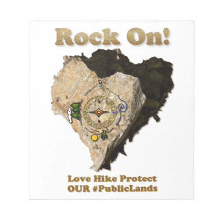 ROCK ON! Love Hike Protect Our Public Lands Notepad