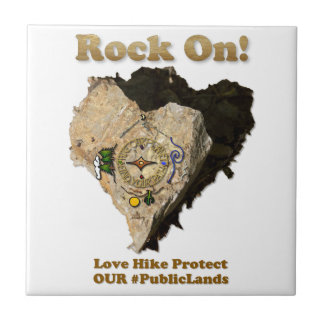 ROCK ON! Love Hike Protect Our Public Lands Tile
