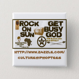 Rock on Sun/Get busy God button