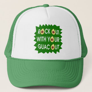Rock Out With Your Guac Out Trucker Hat