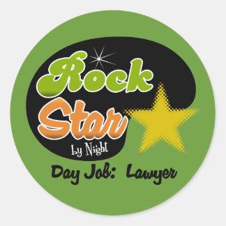 Rock Star By Night - Day Job Lawyer Round Sticker