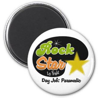 Rock Star By Night - Day Job Paramedic Fridge Magnet