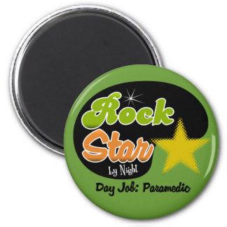 Rock Star By Night - Day Job Paramedic Magnet