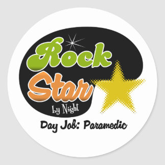 Rock Star By Night - Day Job Paramedic Round Stickers