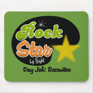Rock Star By Night - Day Job Recruiter Mouse Pad
