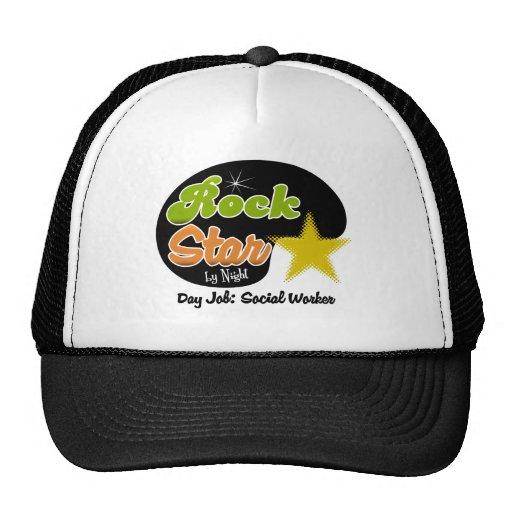 Rock Star By Night - Day Job Social Worker Trucker Hat