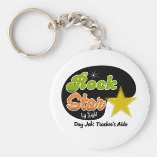 Rock Star By Night - Day Job Teacher's Aide Keychain
