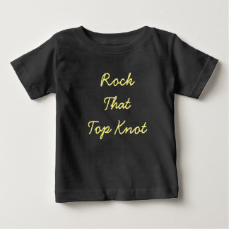 Rock That Top Knot Shirt
