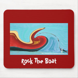 Rock The Boat - Customized Mouse Pad
