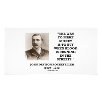 Rockefeller Buy When Blood Is Running In Streets Photo Cards