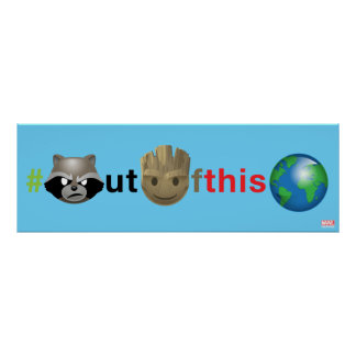 Rocket & Groot #outofthisworld Emoji Poster