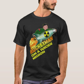 Rocket man Funny Kim Jong Un Trump Quote T-shirt