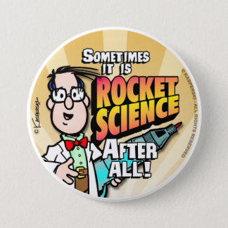 Rocket Science 3 Inch Round Button