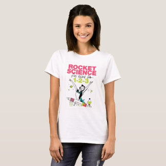 Rocket Science as easy as 1-2-3 -- women T-Shirt