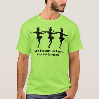 Rockette Mom T-Shirt