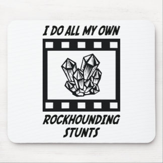 Rockhounding Stunts Mouse Mat