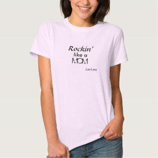 Rockin' like a MOM T-shirts