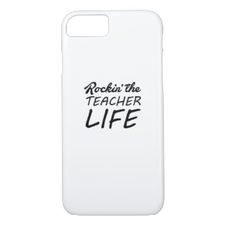 Rockin' The Teacher Life - Gift For Teacher iPhone 8/7 Case