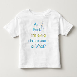Rockin' This Extra Chromosome Ribbon Toddler T-shirt