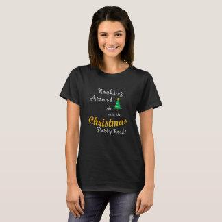 Rocking Around the Christmas Tree (W) Ver 2 T-Shirt