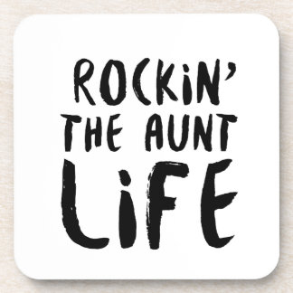 Rocking the aunt life family parent dad mom coaster