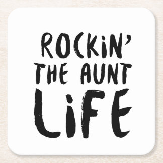 Rocking the aunt life family parent dad mom square paper coaster