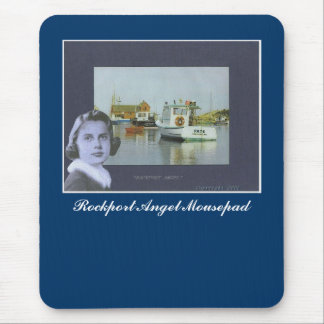""" Rockport Angel ""   Mousepad"
