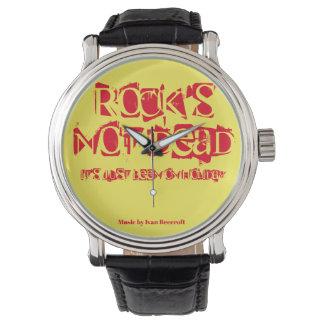 Rocks not dead watch