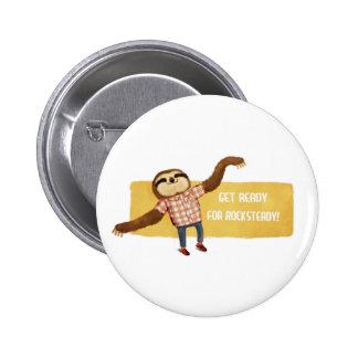 Rocksteady Sloth 2 Inch Round Button