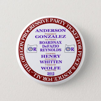 Rocky Anderson Oregon Progressive Party Ticket 2 Inch Round Button