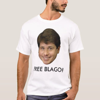 Rod Blagojevich, Official FREE BLAGO! T-shirt