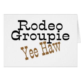 Rodeo Groupie Yee Haw Greeting Card