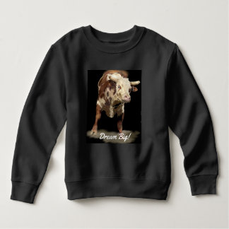 Rodeo Theme Bucking Bull Dream Big Sweatshirt