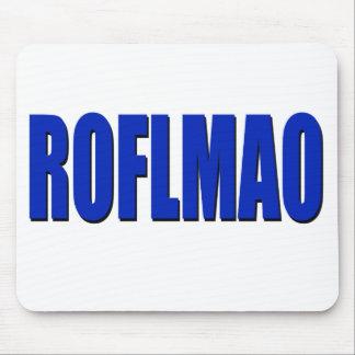 ROFLMAO-blue Mouse Pad