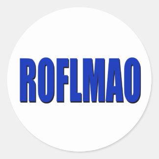 ROFLMAO blue Round Sticker