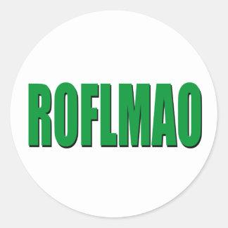 ROFLMAO green Round Sticker