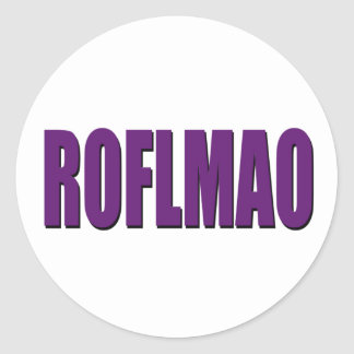 ROFLMAO purple Round Sticker