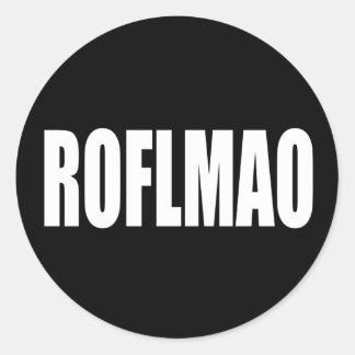 ROFLMAO white on black Round Sticker