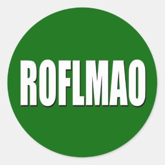 ROFLMAO white on green Round Sticker