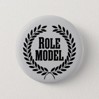 Role Model. 2 Inch Round Button