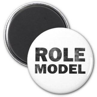 Role Model Magnet