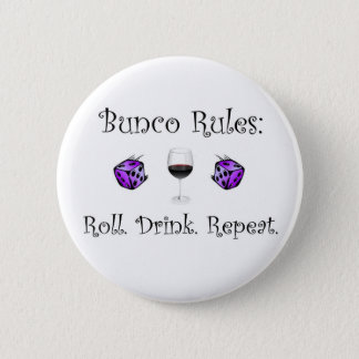 Roll. Drink. Repeat. 2 Inch Round Button